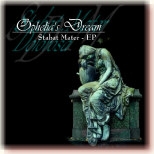 Ophelia's Dream - Stabat Mater